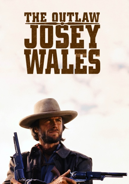 the-outlaw-josey-wales-532d614837c18