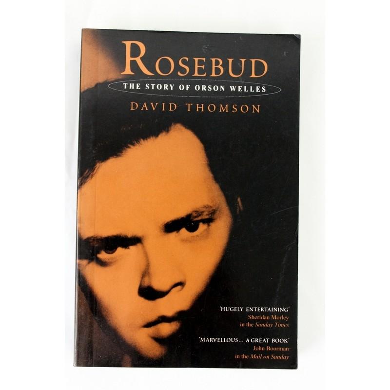 rosebud-by-david-thomson